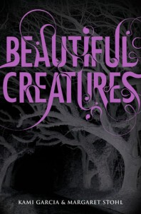 Beautiful Creatures by Kami Garci & Margaret Stohl