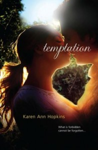 Temptation by Karen Ann Hopkins