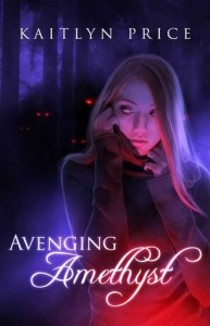 Avenging Amethyst by Kaitlyn Price