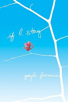 Review – If I Stay by Gayle Forman