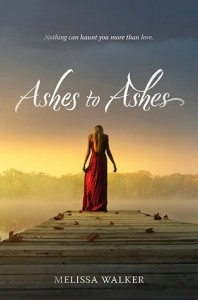 Cover of Ashes to Ashes by Melissa Walker