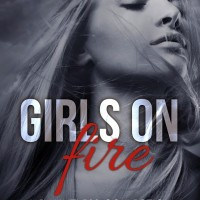 Cover Reveal – GIRLS ON FIRE Boxed Set