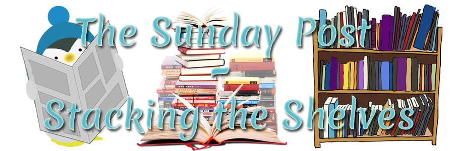 The Sunday Post – Stacking the Shelves (109)