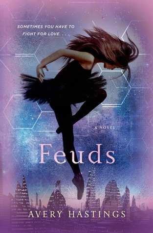 Waiting on Wednesday – Feuds by Avery Hastings
