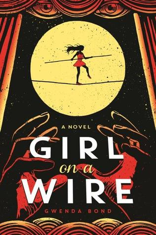 Waiting on Wednesday – Girl on a Wire by Gwenda Bond