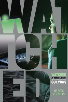 Waiting on Wednesday – Watched by C.J. Lyons