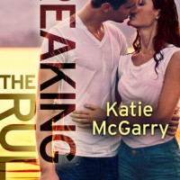 Review – Breaking the Rules by Katie McGarry