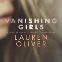 Waiting on Wednesday – Vanishing Girls by Lauren Oliver