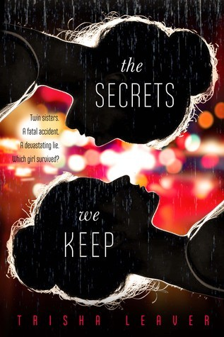 Waiting on Wednesday – The Secrets We Keep by Trisha Leaver