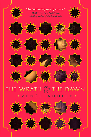 Waiting on Wednesday – The Wrath and the Dawn by Renee Ahdieh