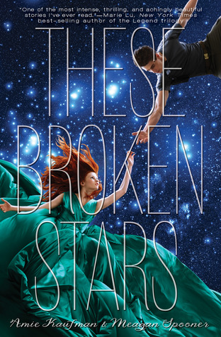 Review – These Broken Stars by Amie Kaufman and Meagan Spooner