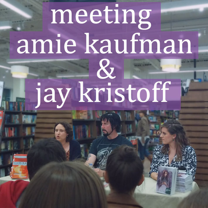 Meeting Amie Kaufman and Jay Kristoff