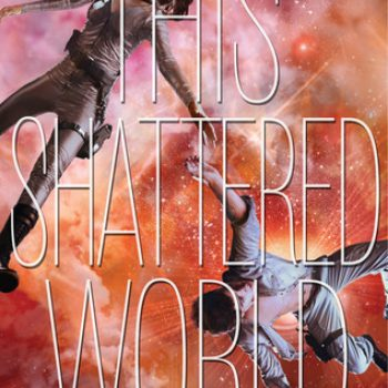 Review – This Shattered World by Amie Kaufman and Meagan Spooner