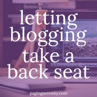 Letting Blogging Take a Back Seat