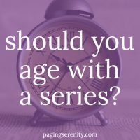 Should You Age With a Series?