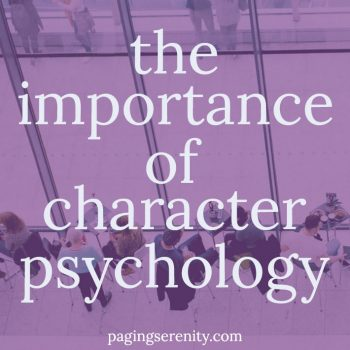 The Importance of Character Psychology