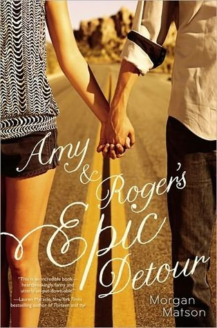 Review – Amy & Rodger's Epic Detour by Morgan Matson