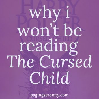 Why I Won't be Reading The Cursed Child
