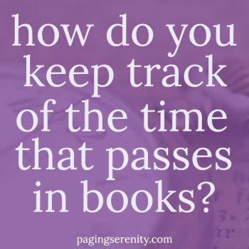 I Can't Keep Track of Time (in Books)
