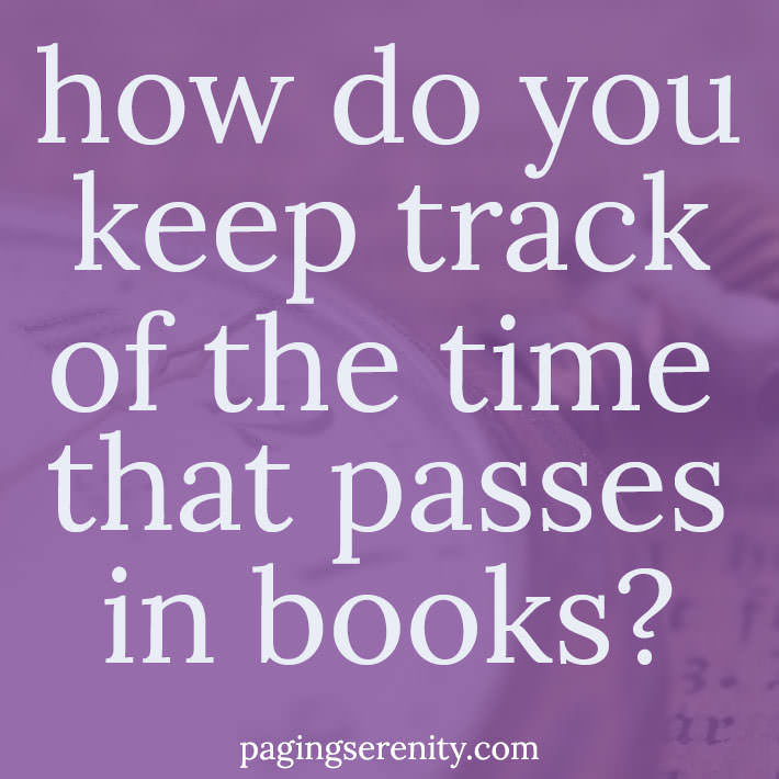 How you do keep track of the time that passes in books?