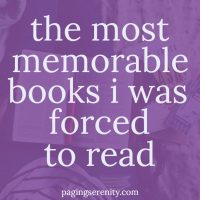 The Most Memorable Books I Was Forced To Read