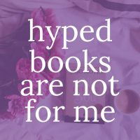 Hyped Books are Not for Me