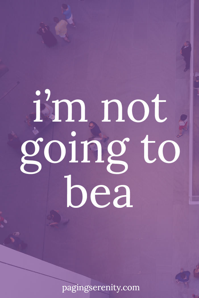 I'm not going to BEA