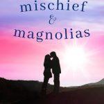 Mischief & Magnolias cover