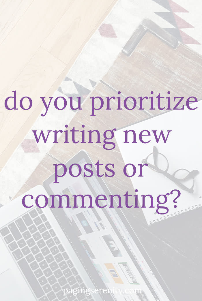 Do you prioritize writing new posts or commenting?