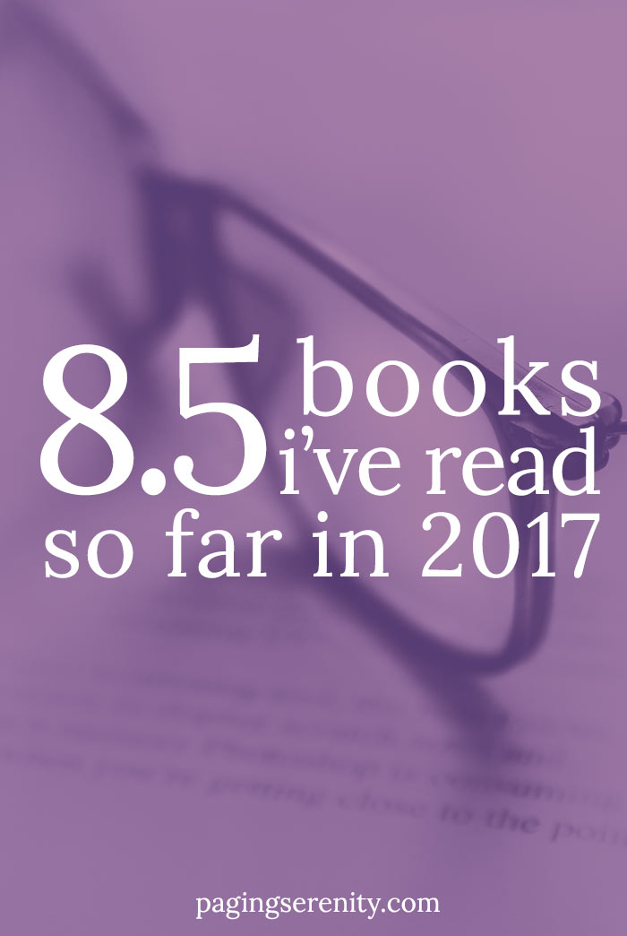 8.5 books I've read so far in 2017