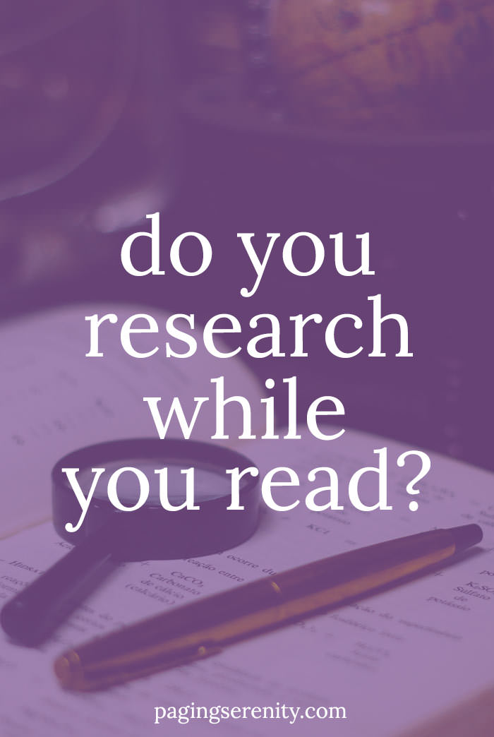 Do you research while you read?
