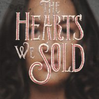 Review – The Hearts We Sold by Emily Lloyd-Jones