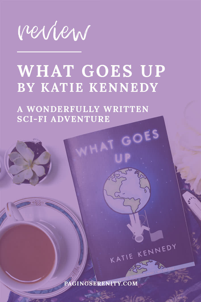 Review of What Goes Up by Katie Kennedy