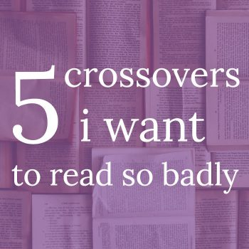 10 Books I'd Mash Together