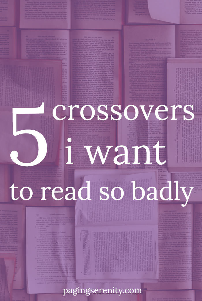 5 crossovers I want to read so badly