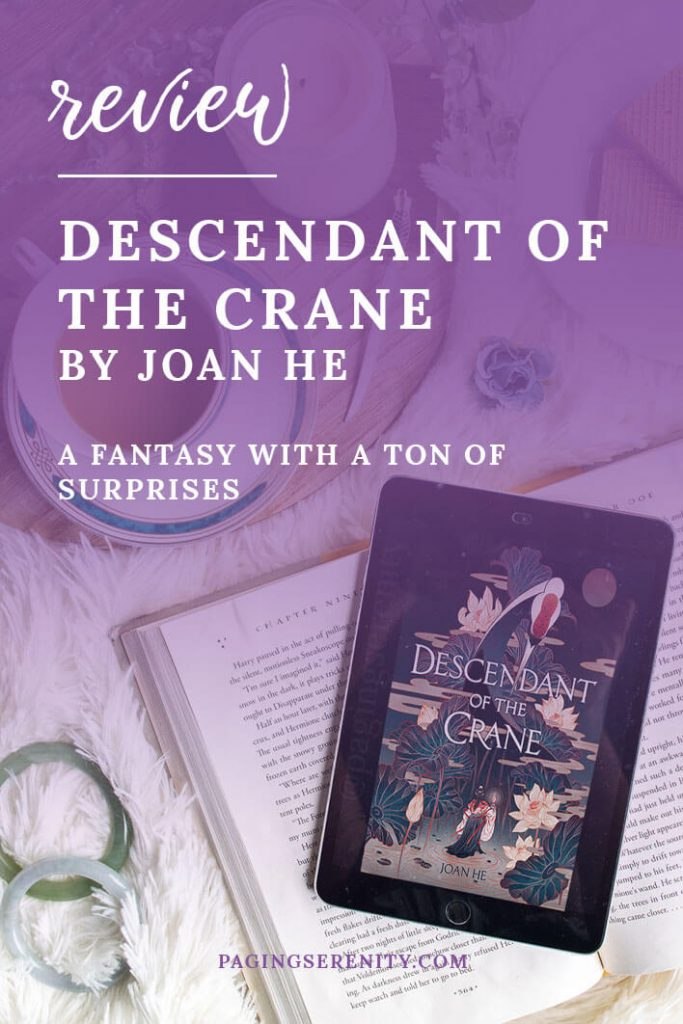 Descendant of the Crane by Joan He is a fantasy with a ton of surprises