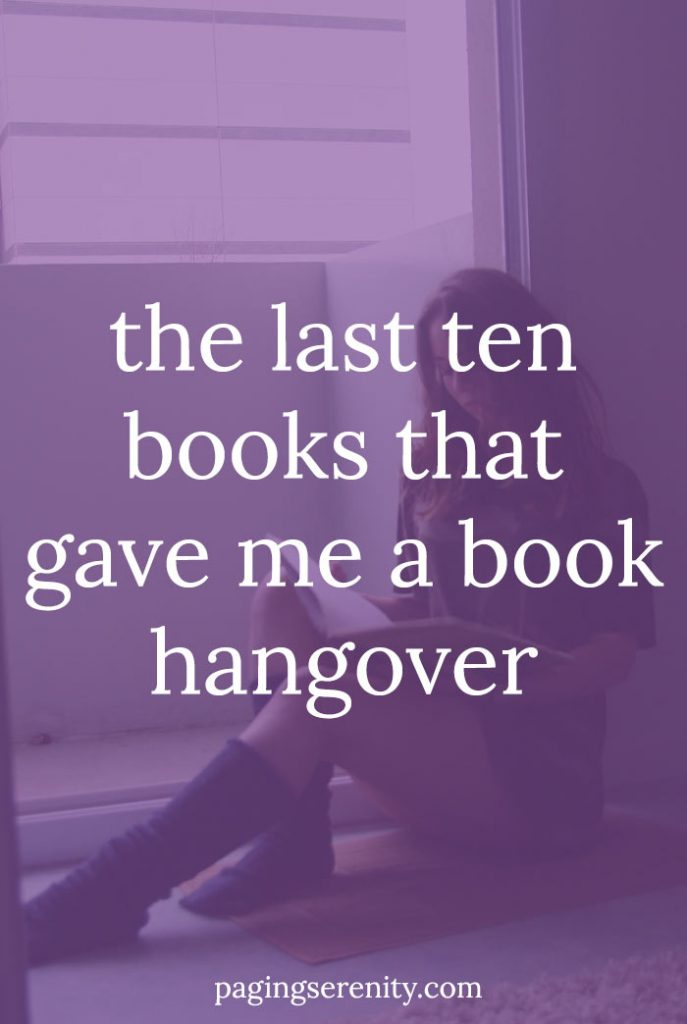 10 Books that Gave Me a Book Hangover