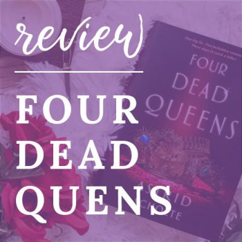Review – Four Dead Queens