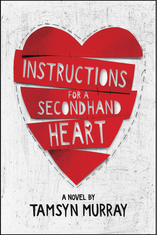 Review – Instructions for a Secondhand Heart