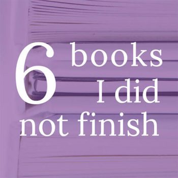 The Last 6 Books I Did Not Finish