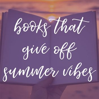 10 Books that Give Off Summer Vibes