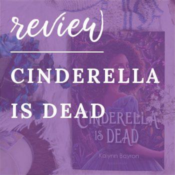 Review – Cinderella is Dead
