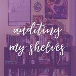 auditing my shelves