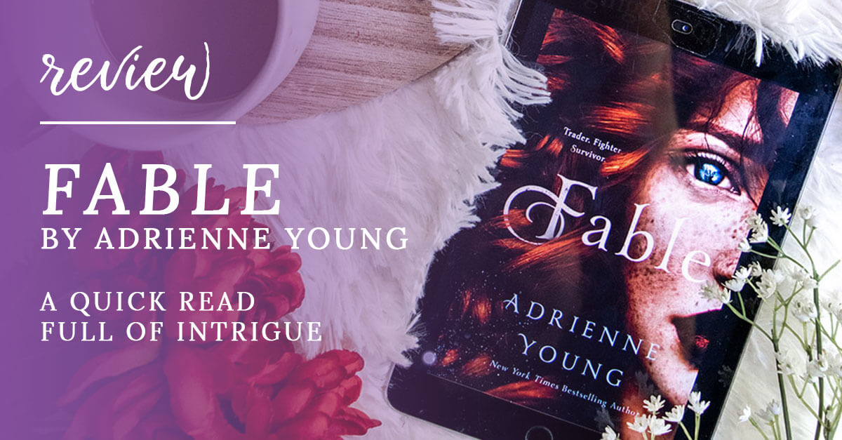 Fable by Adrienne Young is a quick read full of intrigue.