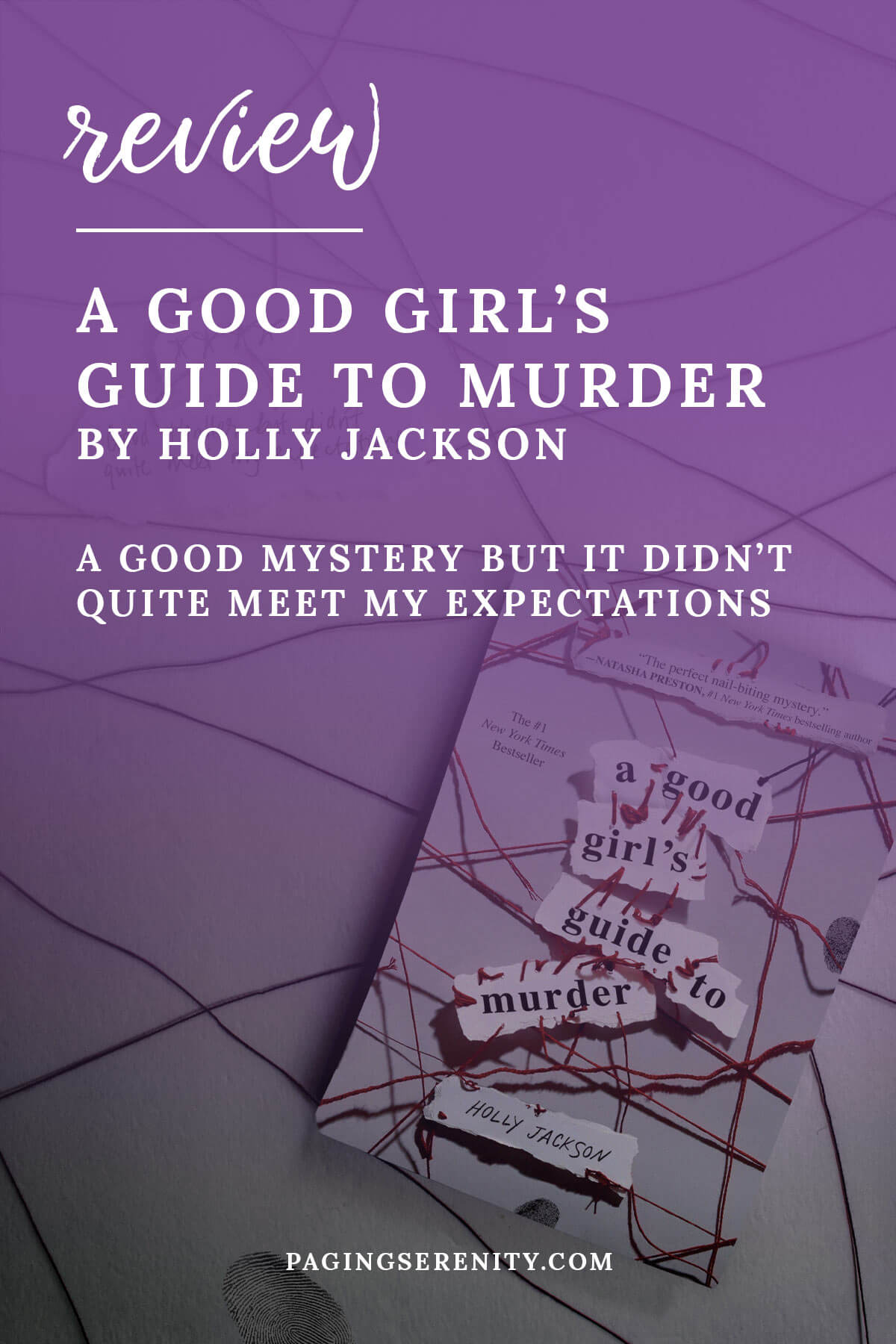A Good Girl's Guide to Murder by Holly Jackson is a good mystery but it didn't quite meet my expectations.