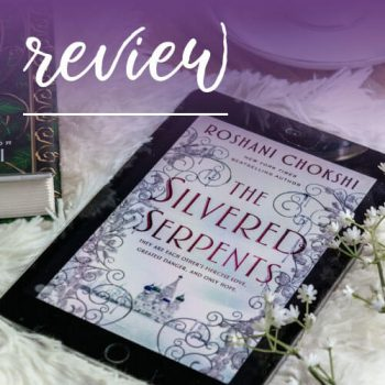 Review – The Silvered Serpents