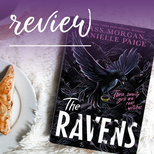Review - The Ravens by Kass Morgan & Danielle Paige