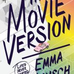 Cover of The Movie Version by Emma Wunsch