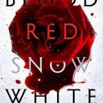 Cover of Blood Red, Snow White by Marcus Sedgwick