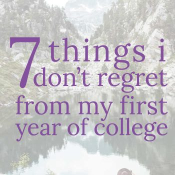 7 of My Best Decisions of My Freshman Year